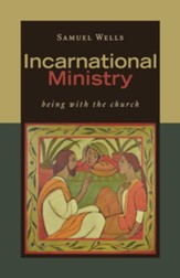 Incarnational Ministry: Being with the Church - eBook