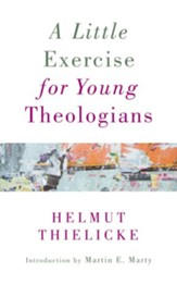 A Little Exercise for Young Theologians - eBook
