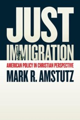 Just Immigration: American Policy in Christian Perspective - eBook