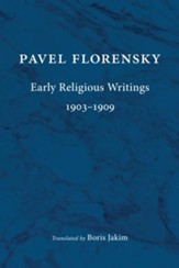 Early Religious Writings, 1903-1909 - eBook