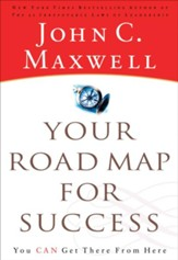 Your Road Map for Success: You Can Get There from Here - eBook