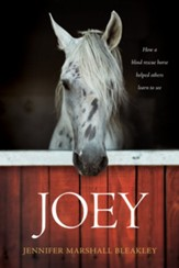 Joey: How a Blind Rescue Horse Helped Others Learn to See - eBook
