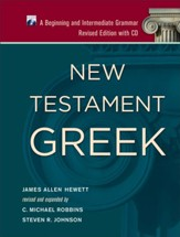 New Testament Greek: A Beginning and Intermediate Grammar Revised with CD Edition - Slightly Imperfect