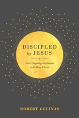 Discipled by Jesus: Your Ongoing Invitation to Follow Christ - eBook