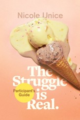 The Struggle Is Real Participant's Guide: A Six-Week    Study-ebook