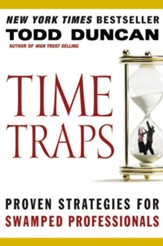 Time Traps: Proven Strategies for Swamped Salespeople - eBook