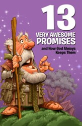 13 Very Awesome Promises and How God Always Keeps Them - eBook