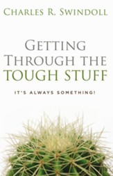 Getting Through the Tough Stuff: It's Always Something! - eBook