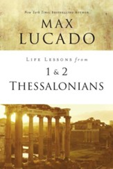 Life Lessons from 1 and 2 Thessalonians - eBook