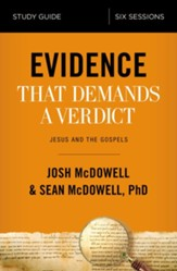 Evidence That Demands a Verdict Study Guide: Life-Changing Truth for a Skeptical World - eBook