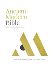 NKJV, Ancient-Modern Bible, Ebook: One faith. Handed down. For all the saints. - eBook