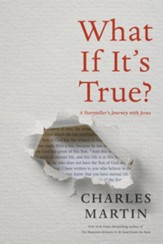 What If It's True?: A Storyteller's Journey with Jesus - eBook