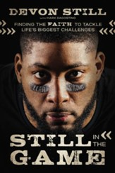 Still in the Game: Finding the Faith to Tackle Life's Biggest Challenges - eBook