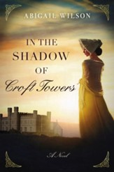 In the Shadow of Croft Towers - eBook