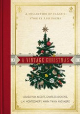 A Vintage Christmas: A Collection of Classic Stories and Poems - eBook
