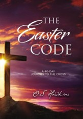 The Easter Code Booklet: A 40-Day Journey to the Cross - eBook