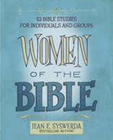 Women of the Bible: 52 Bible Studies for Individuals and Groups - eBook