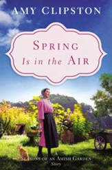Spring Is in the Air: An Amish Story / Digital original - eBook
