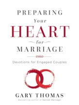 Preparing Your Heart for Marriage: Devotions for Engaged Couples - eBook