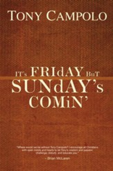It's Friday but Sunday's Comin - eBook