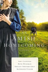 An Amish Homecoming: Four Amish Stories - eBook