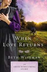 When Love Returns: An Amish Homecoming Story / Digital original - eBook