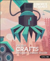 Concrete & Cranes: Crafts Rotation Leader Guide