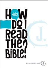 Help! How Do I Read the Bible? - eBook