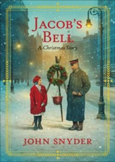 Jacob's Bell: A Christmas Story - eBook
