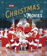 Turner Classic Movies: Christmas in the Movies: 30 Classics to Celebrate the Season - eBook