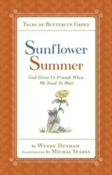 Sunflower Summer: God Gives Us Friends When We Need to Wait - eBook