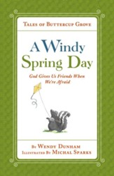 A Windy Spring Day: God Gives Us Friends When We're Afraid - eBook