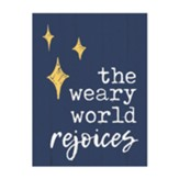 The Weary World Rejoices Block Art