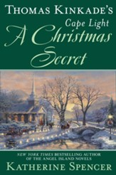 Thomas Kinkade's Cape Light: A Christmas Secret / Digital original - eBook