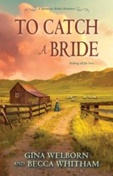 To Catch a Bride / Digital original - eBook