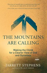 The Mountains Are Calling: Making the Climb for a Clearer View of God and Ourselves - eBook