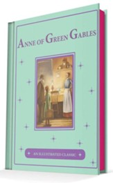 Anne of Green Gables: An Illustrated Classic - eBook