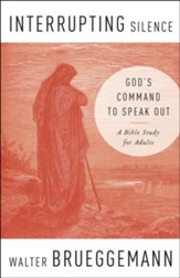 Interrupting Silence: God's Command to Speak Out - eBook