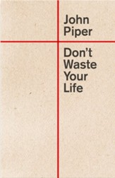 Don't Waste Your Life (Redesign) - eBook