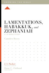 Lamentations, Habakkuk, and Zephaniah: A 12-Week Study - eBook