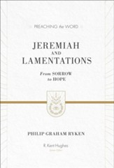 Jeremiah and Lamentations (ESV Edition): From Sorrow to Hope - eBook