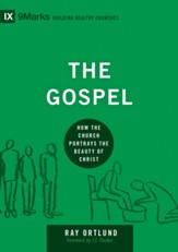 The Gospel: How the Church Portrays the Beauty of Christ - eBook