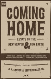 Coming Home: Essays on the New Heaven and New Earth - eBook