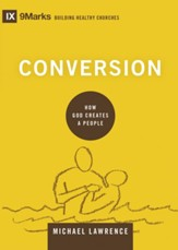 Conversion: How God Creates a People - eBook