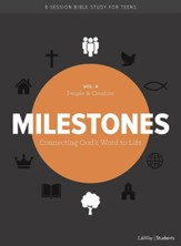 Milestones: Volume 4, Creation & People