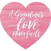 A Grandma's Love Never Fails, Heart, Shape Art