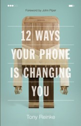 12 Ways Your Phone Is Changing You - eBook