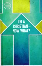 CSB I'm a Christian--Now What? Bible for Kids, hardcover