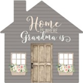 Home Is Where Grandma Is, House, Shape Art