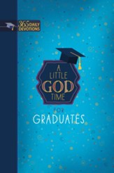 A Little God Time for Graduates: 365 Daily Devotions - eBook